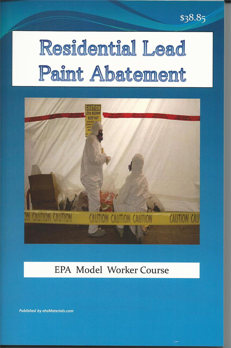 Lead Based Paint Worker Epa 2004 Revision